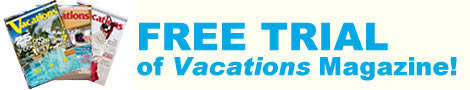 Free Trial of Vacations Magazine